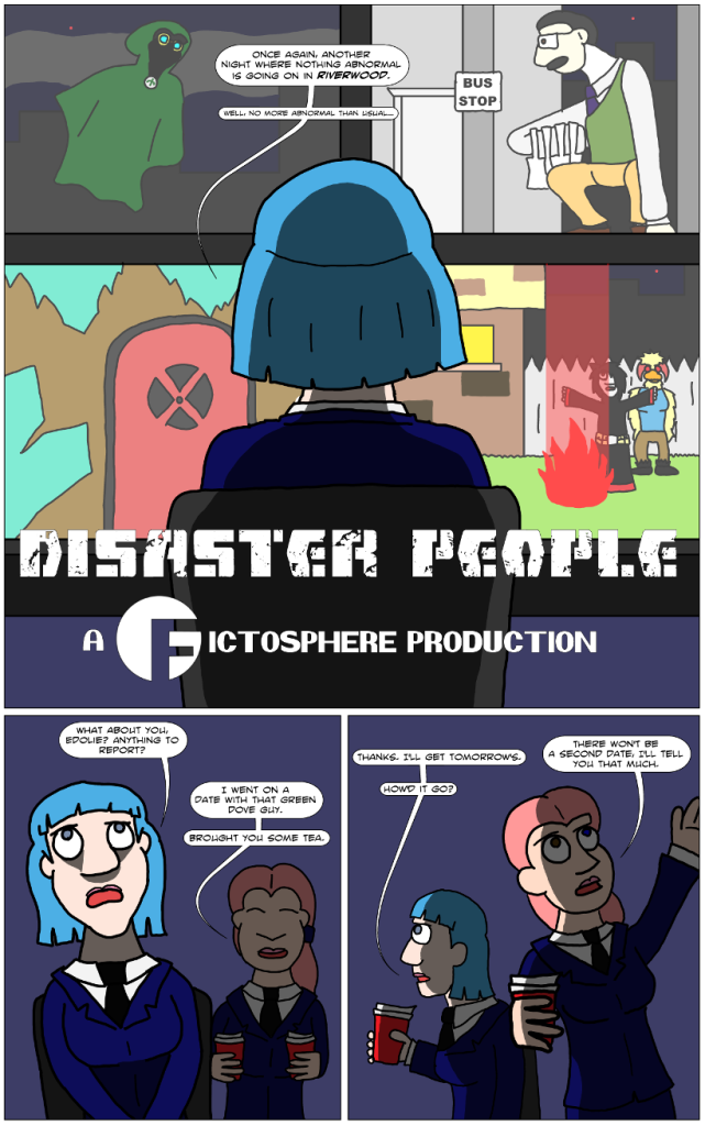 The first page of Disaster People, my newest webcomic project.